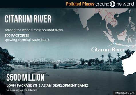 citarum river map pollution around the world around the world