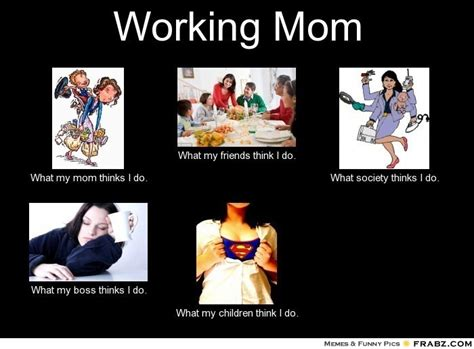 Mom Meme Generator - working mom meme inspiration pinterest d mom meme