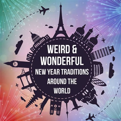 infographic weird and wonderful new year traditions