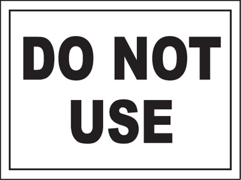 do not use sign by safetysign r5332