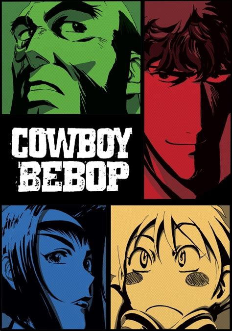 cowboy bebop cowboy bebop tv fanart fanart tv