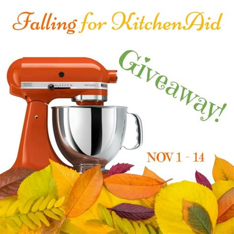Kitchenaid Sweepstakes - falling for kitchenaid giveaway amee s savory dish