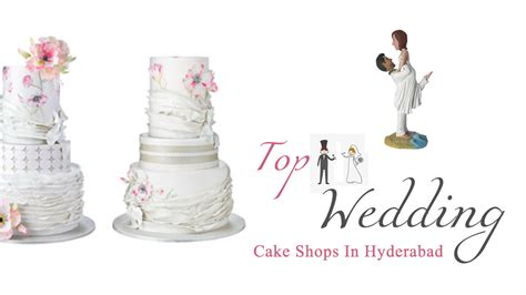 Wedding Cake Shops by Top 11 Wedding Cake Shops In Hyderabad