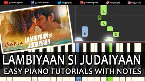 hindi songs tutorial on keyboard lambiyaan si judaiyaan raabata hindi song arijit singh