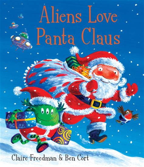 aliens love panta claus gingerbread pirates aliens love panta claus holiday books reviewed by fry sweet peas