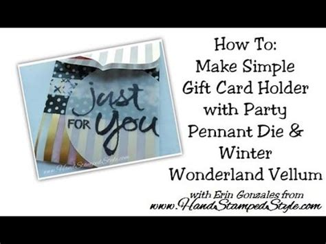 How To Make Gift Card Holders Out Of Paper - how to create simple gift card holder from pennant