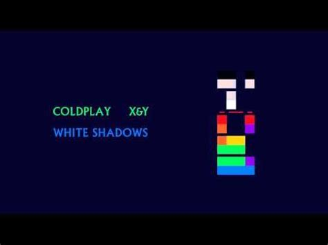 download mp3 coldplay white shadow 25 best ideas about coldplay a message on pinterest