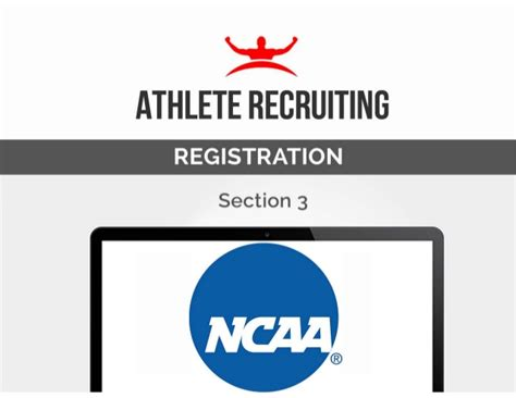 registration section athlete ncaa recruiting registration section 3 of 11
