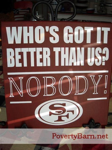 gifts for 49ers fans 9 best poverty barn custom creations images on