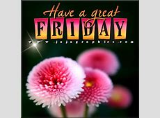 Have a great Friday 44 - Graphics, quotes, comments ... Instagram Quotes About Love