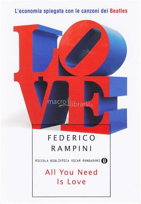 libro all you need is all you need is love libro federico rini