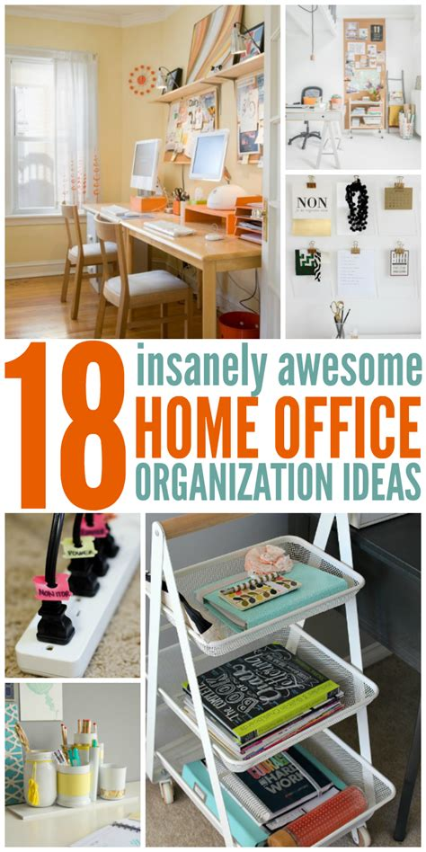 organize home office 18 insanely awesome home office organization ideas