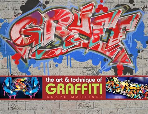 libro graff the art and graff the art and technique of graffiti by scape martinez hardcover barnes noble 174