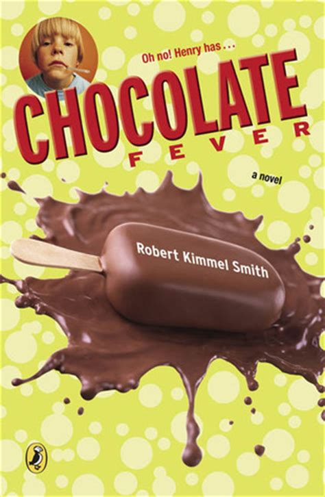 as as there is chocolate books chocolate fever by robert kimmel smith reviews