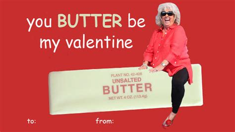 Funny Valentine Meme Cards - paula deen riding butter valentine s day e cards know