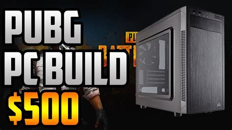 pubg cheapest cheapest pubg pc build 2017 run pubg at 1080p and 60fps