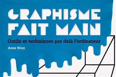 livre design graphisme livre graphisme fait main 233 tapes design culture