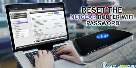 resetting wifi router password 5 steps to reset the netgear router wi fi password