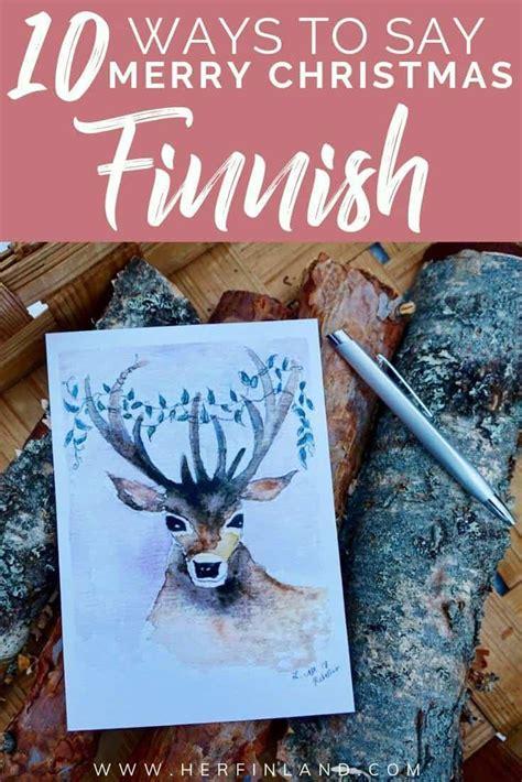 unique ways   merry christmas  finnish  finland