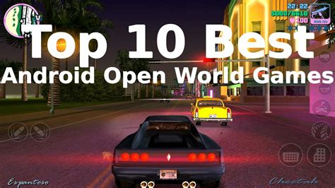 best gamer in the world top 10 best open world android