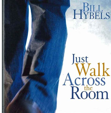walking the room just walk across the room bill hybels discipleship resources