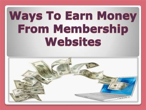 ways to earn money from membership websites