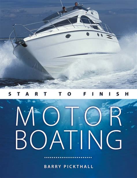 boat motor repair barrie start to finish motor boating by barry pickthall