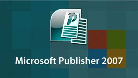 Microsoft Publisher 2007 Microsoft Office Publisher 2007 Templates