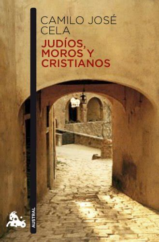 libro moros y cristianos moors comprar libros de camilo jose cela comprar libros net