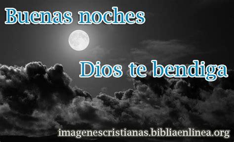 imagenes buenas noches hermano buenas noches dios te bendiga imagen cristiana para