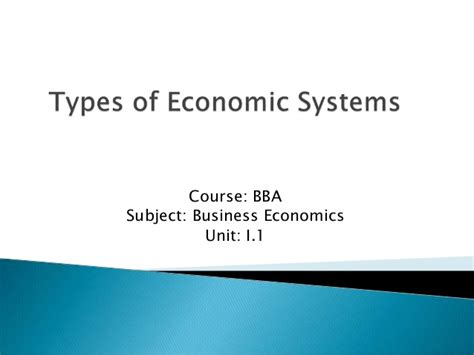 Bba Mba Definition by Types Of Economic Systems Business Ecomomics