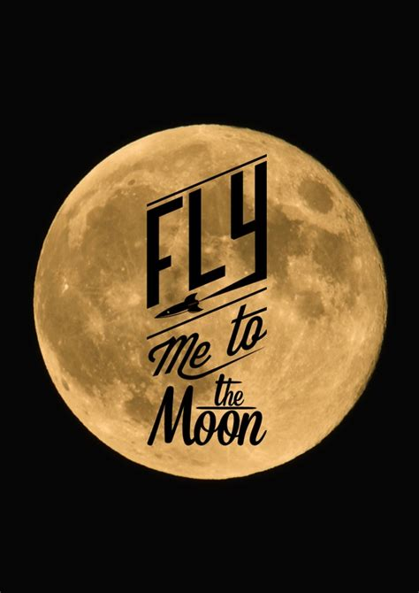 Fly To The Moon fly me to the moon by frank sinatra i am a