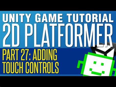 construct 2 touch controls tutorial learn how to add touch screen controls in part 27 of my