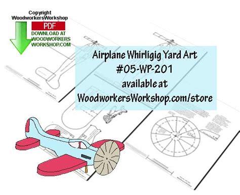 woodworking whirligig patterns airplane whirligig downloadable scrollsaw woodworking plan pdf