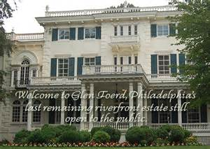glenn ford mansion wedding glen foerd on the delaware historic riverfront mansion