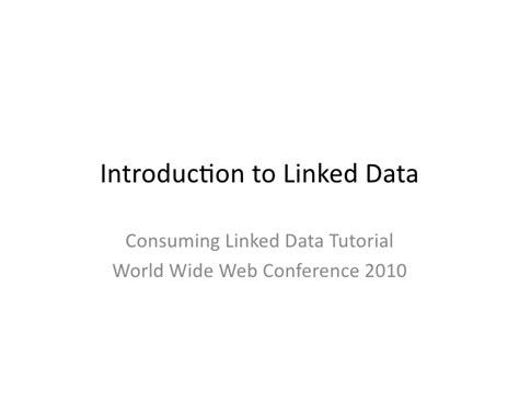 tutorial world wide web introduction to linked data www2010
