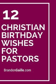Pastor Birthday Quotes 1000 Ideas About Christian Birthday Wishes On Pinterest