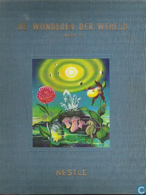 De Wonderen Der Wereld 2 Buku wonderen der wereld deel 5 nestl 233 catawiki