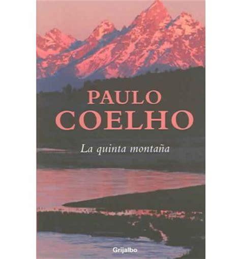 la quinta montana 0060175664 la quinta montana the fifth mountain paulo coelho 9789685957816