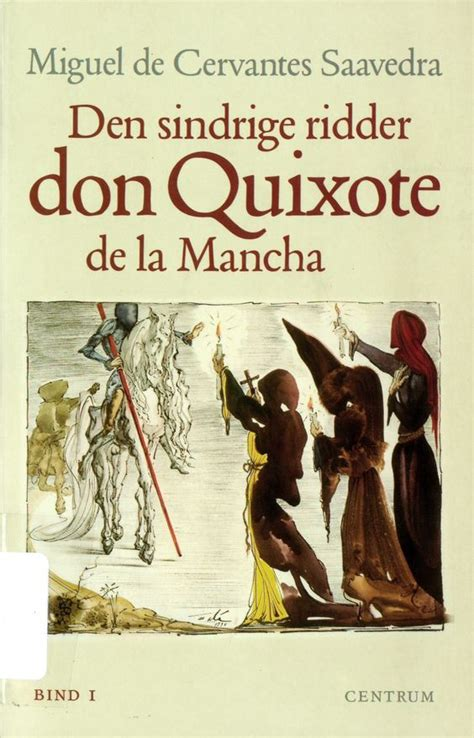 libro don quixote everymans library don quixote primer and originals on
