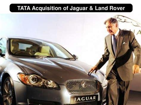 tata jaguar deal tata motors acquisition of jaguar land rover