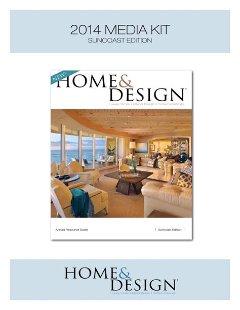 home design magazine suncoast edition home design magazine 2014 media kit suncoast edition