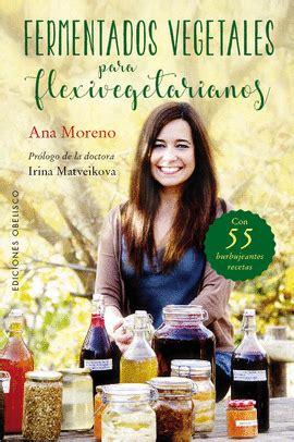 libro flexivegetarianos libros dietas cocina sana libreras picasso