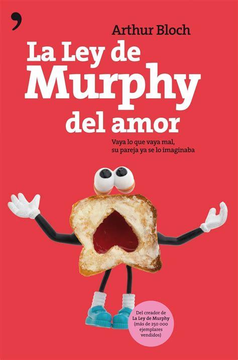 libro la ley del amor la ley de murphy del amor planeta de libros
