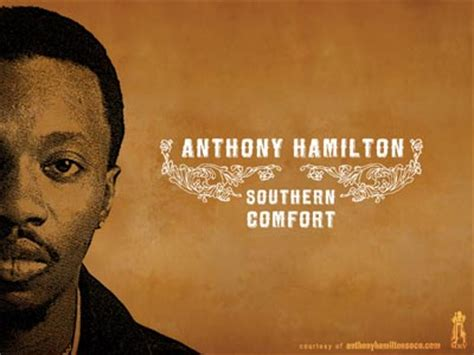 southern comfort anthony hamilton i m a church boy i got whuppin s so i by anthony