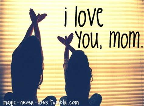imagenes de amor de madre tumblr amor adolescente te quiero mam 225