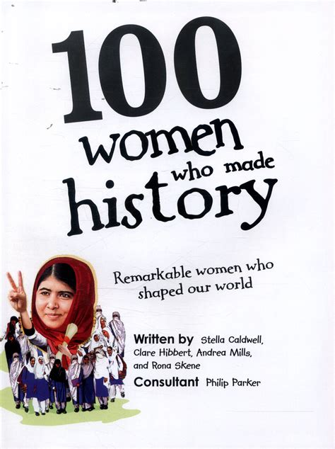 100 women who made 100 women who made history remarkable women who shaped our world by dk 9780241257241 brownsbfs