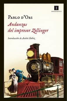 andanzas del impresor zollinger 8415578687 andanzas del impresor zollinger by pablo d ors reviews discussion bookclubs lists