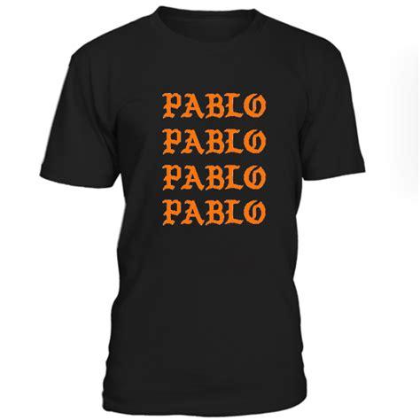 Tshirt Pablo Ione pablo font tshirt