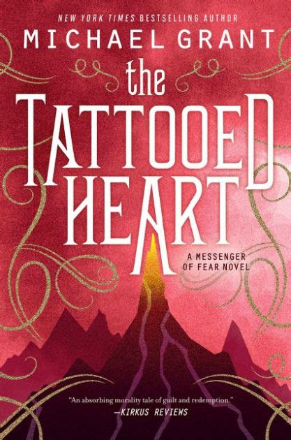 tattooed heart michael grant the tattooed heart messenger of fear series 2 by